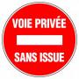 Disque d'interdiction - 'Voie privée Sans issue'