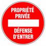 Disque d'interdiction - 'Propriété privée Défense d'entrer'