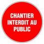 Disque d'interdiction - 'Chantier interdit au public'